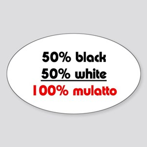 Biracial Pride/Mulatto Oval Sticker