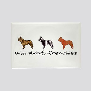 Wild About Frenchies Rectangle Magnet