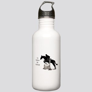 I'd Rather Be Riding Horse Stainless Water Bottle