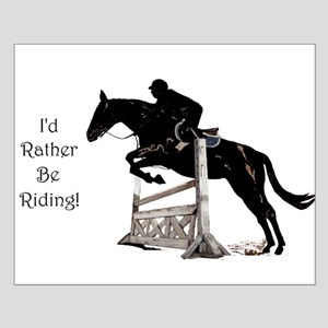 I'd Rather Be Riding Horse Small Poster