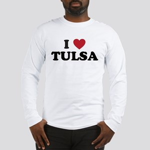 I Love Tulsa Oklahoma Long Sleeve T-Shirt