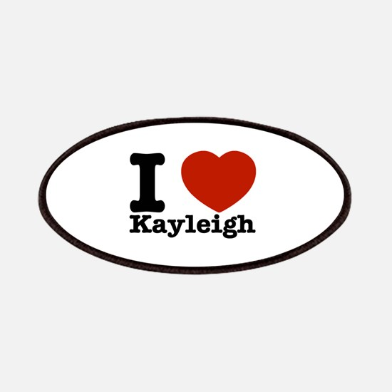 I Love Kayleigh Patches