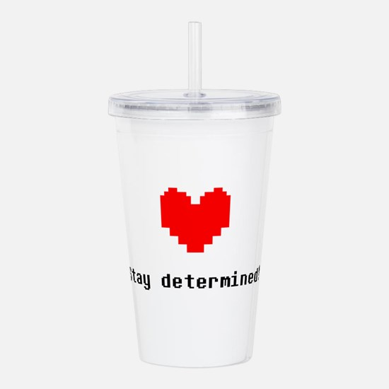 Stay Determined - Blk Acrylic Double-wall Tumbler