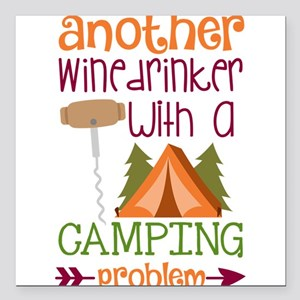 Another Wine Drinker With A Camping Problem Square