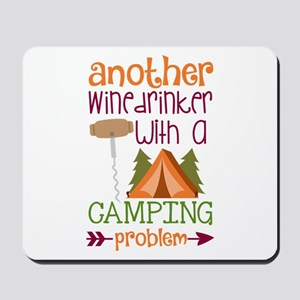 Another Wine Drinker With A Camping Problem Mousep