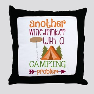 Another Wine Drinker With A Camping Problem Throw