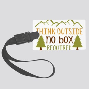 Think Outside No Box Required Luggage Tag