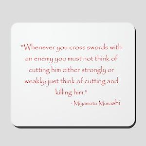 Miyamoto Musashi Quote Mousepad