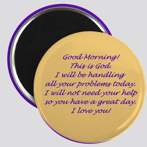 Good Morning from God Magnet