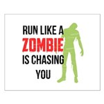 Run like zombie is chasing you Small Poster