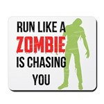 Run like zombie is chasing you Mousepad
