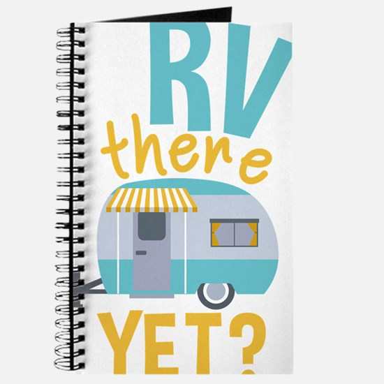 RV there yet? Journal