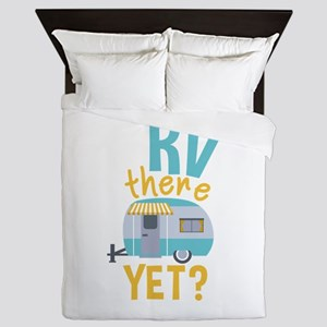 RV there yet? Queen Duvet