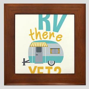 RV there yet? Framed Tile