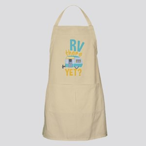 RV there yet? Light Apron