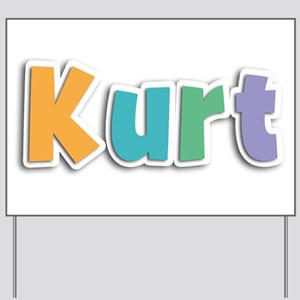 Kurt Yard Sign