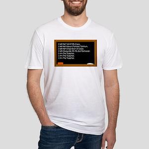 I Am The Teacher Fitted T-Shirt
