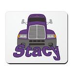 Trucker Stacy Mousepad