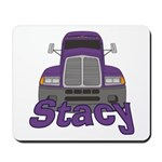 Trucker Stacy Mousepad