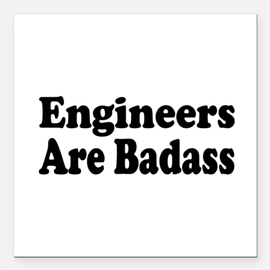"""engineer3.png Square Car Magnet 3"""" x 3"""""""