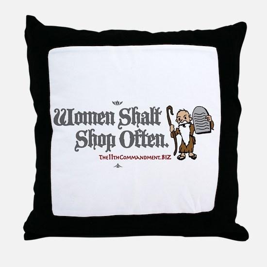 Women Shalt Shop Often Throw Pillow