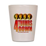 4 Thumbs Down Shot Glass