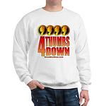 4 Thumbs Down Sweatshirt
