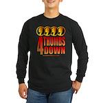4 Thumbs Down Long Sleeve Dark T-Shirt