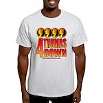 4 Thumbs Down Light T-Shirt