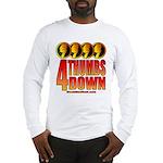 4 Thumbs Down Long Sleeve T-Shirt