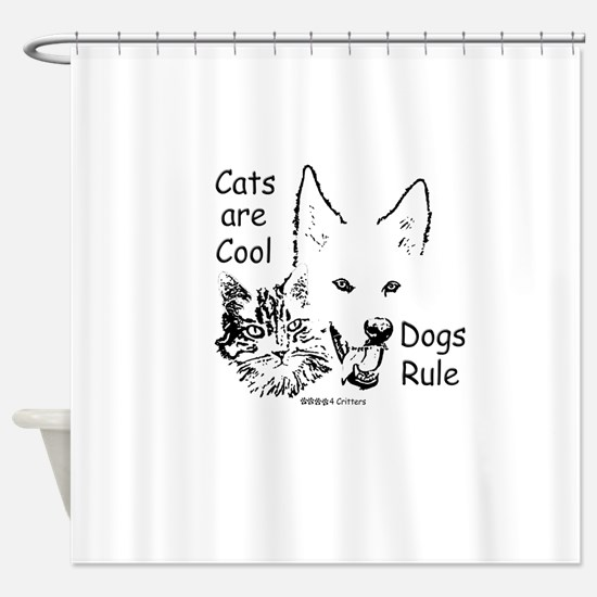 Paws4Critters Cats Are Cool Dogs Rule Shower Curta