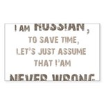 Russians Never Wrong! Sticker (Rectangle)