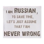 Russians Never Wrong! Throw Blanket