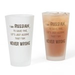 Russians Never Wrong! Drinking Glass