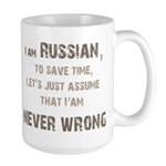 Russians Never Wrong! Large Mug