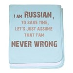 Russians Never Wrong! baby blanket