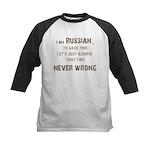 Russians Never Wrong! Kids Baseball Jersey