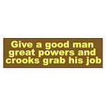 Great Powers Bumper Sticker