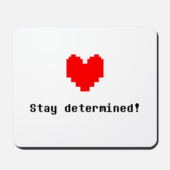 Stay Determined - Blk Mousepad