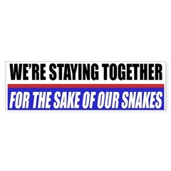 For The Sake Of Our Snakes Bumper Bumper Sticker