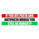 Pasta and Antipasta Italian Bumper Sticker