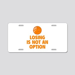 Losing is not an option Aluminum License Plate