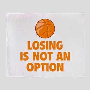 Losing is not an option Throw Blanket