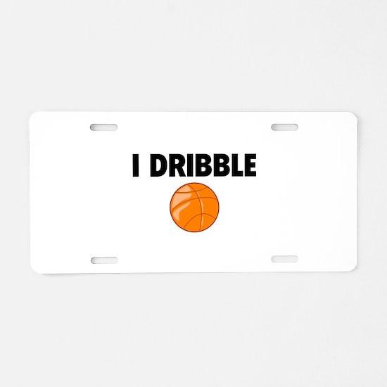 I Dribble Aluminum License Plate