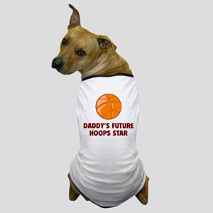 Daddy's Future Hoops Star Dog T-Shirt