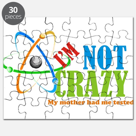 Im not crazy the Big Bang Theory Puzzle