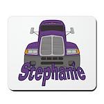 Trucker Stephanie Mousepad