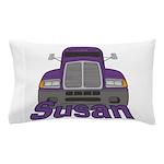 Trucker Susan Pillow Case