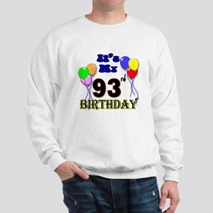 It's My 93rd Birthday Sweatshirt