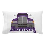Trucker Tammy Pillow Case